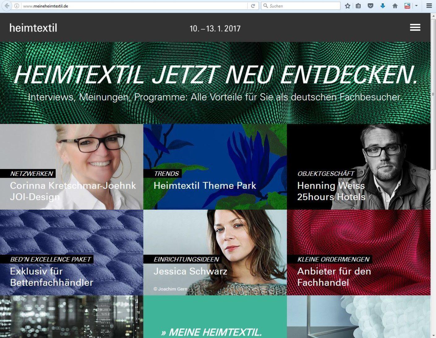 Für Innenarchitekten und Raumausstatter aus dem deutschsprachigen Raum bietet www.meineheimtextil.de einen ersten informativen Einstieg zur Heimtextil.