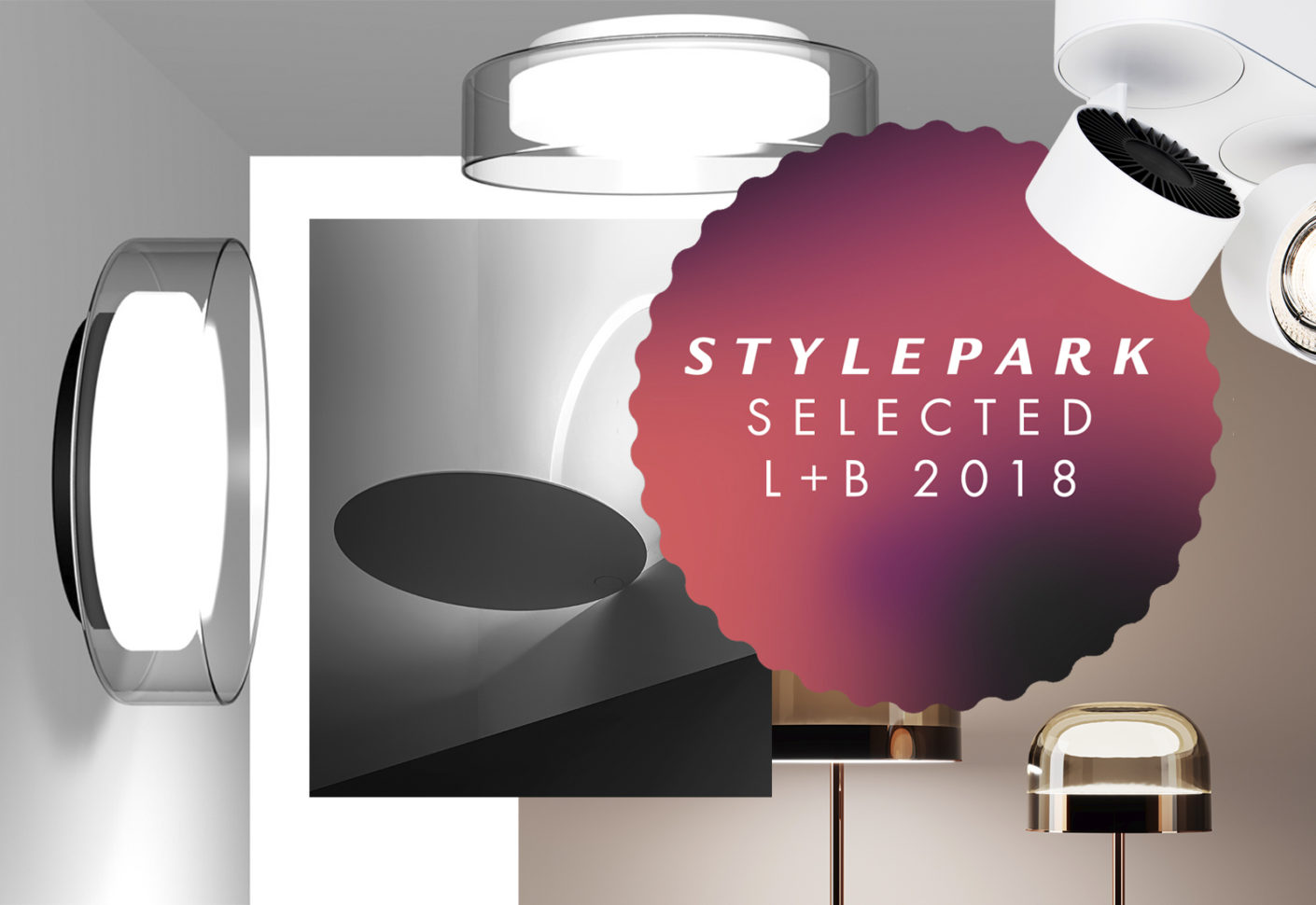 Stylepark Selected Top 33 Light+Building 2018