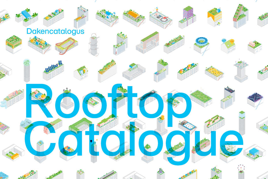 """Image gallery """"Rooftop Catalogue"""" Rotterdam"""
